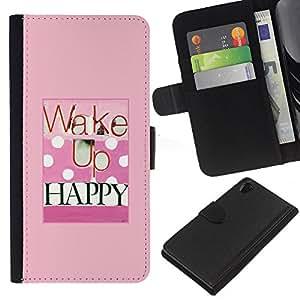 All Phone Most Case / Oferta Especial Cáscara Funda de cuero Monedero Cubierta de proteccion Caso / Wallet Case for Sony Xperia Z2 D6502 // Wake Up Happy Health Pink Polka Dot Quote