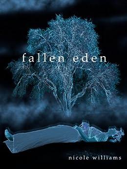 Fallen Eden (Eden Trilogy Book 2) by [Williams, Nicole]