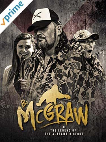 Bo McGraw & The Legend of the Alabama Bigfoot