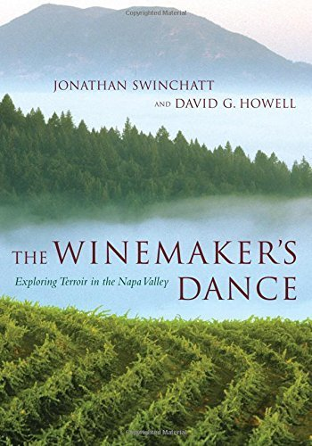 The Winemaker's Dance: Exploring Terroir in the Napa Valley by Jonathan Swinchatt - Shopping Napa Valley In