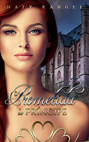 A Prometida do Príncipe (Livro Único)
