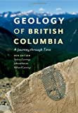 Geology of British Columbia, Sydney Cannings and Richard Cannings, 1553658159
