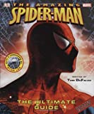 Spider-Man: The Ultimate Guide (Amazing Spider-Man (DK Publishing))
