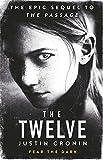 The Twelve (Reissue): SFF(Science Fiction & Fantasy) (Passage Trilogy 2)