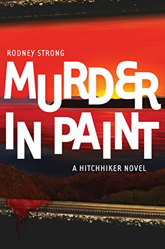 Murder in Paint: A cozy mystery (Hitchhiker Book 1)