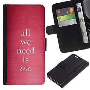 """WINCASE (No Para IPHONE 6, 4.7"""") Cuadro Funda Voltear Cuero Ranura Tarjetas TPU Carcasas Protectora Cover Case Para Apple Iphone 6 PLUS 5.5 - todo lo que necesitamos es amor nos cita el texto rosado"""