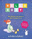 Hello Ruby: Die Reise ins Innere des Computers