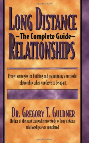 Long Distance Relationships: The Complete Guide by JF Milne Publications