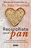 img - for RECONCILIATE CON EL PAN book / textbook / text book