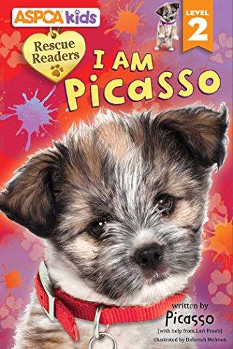 ASPCA kids: Rescue Readers: I Am Picasso (Reader Rescue)