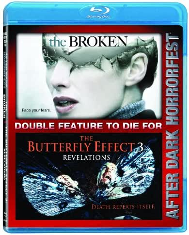 Best Of Horrorfest: Broken/ Butterfly Effect 3 - Double Feature