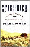 Stagecoach, Philip L. Fradkin, 0743234367