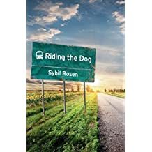 Riding the Dog by Rosen, Sybil (2015) Paperback