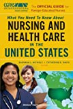 The Official Guide for Foreign-Educated Nurses, Barbara L. Nichols and Catherine R. Davis, 0826110657