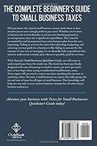 Taxes: For Small Businesses QuickStart Guide - Understanding Taxes For Your Sole Proprietorship, Startup, & LLC from ClydeBank Media LLC