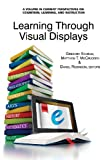Learning Through Visual Displays, , 1623962331