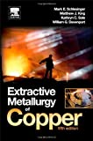 img - for Extractive Metallurgy of Copper, Fifth Edition by Mark E. Schlesinger (2011-09-16) book / textbook / text book