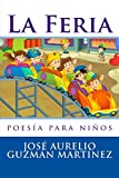 img - for La Feria: poes a para ni os (Spanish Edition) book / textbook / text book