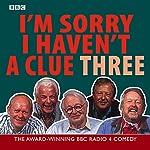 I'm Sorry I Haven't a Clue, Volume 3   BBC Worldwide