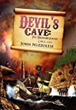Devil's Cave: the Treasure Found, John Nuzzolese, 1453522093