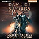 Dawn of Swords: The Breaking World Audiobook by Robert J. Duperre, David Dalglish Narrated by Nick Podehl