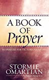Download A Book of Prayer: 365 Prayers for Victorious Living in PDF ePUB Free Online