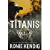 Titanis: A Quiet Professionals Novella (The Quiet Professionals Book 4)