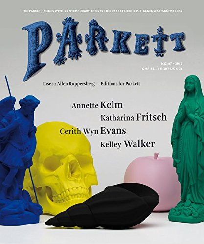 Parkett No. 87 Cerith Wyn Evans, Katharina Fritsch, Annette Kelm, Kelley Walker (Parkett Series with Contemporary Artists) ebook