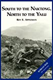Book cover for The U.S. Army and the Korean War: South to the Naktong, North to the Yalu