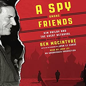 A Spy Among Friends Audiobook