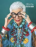 Sketch Book: Iris Apfel Sketchbook 129 pages, Sketching, Drawing and Creative Doodling Notebook to Draw and Journal 8.5 x 11 in large (21.59 x 27.94 cm)