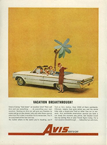 - Vacation breakthrough! Avis Rent-a-Car Ford Galaxie 500 Convertible ad 1963 NY