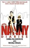 The Nanny Diaries, Emma McLaughlin and Nicola Kraus, 031237433X
