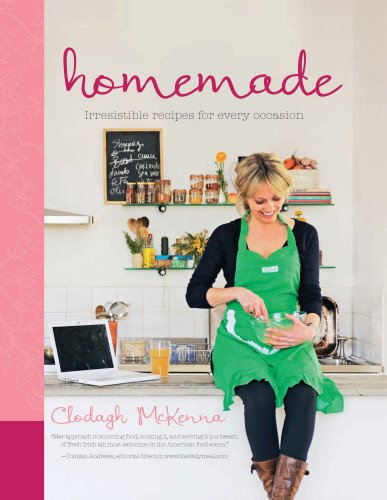 Download Homemade: Irresistible Homemade Recipes for Every Occasion ebook