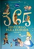 capa de Disney. 365 Histórias Para Dormir - Volume 1 (Capa Almofadada)