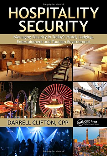 Hospitality Security  Managing Security In Today S Hotel  Lodging  Entertainment  And Tourism Environment