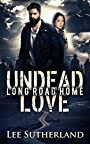 Undead Love: Long Road Home