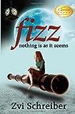 Fizz: Nothing Is as It Seems