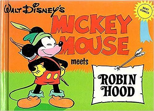 Walt Disney S Mickey Mouse Meets Robin Hood The Walt Disney Best