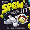 Don't Spew in Your Spacesuit (Fart Monster and Friends)