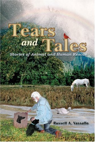 Download Tears and Tales: Stories of Human and Animal Rescue pdf