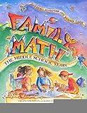 Family Math : The Middle School Years, Algebraic Reasoning and Number Sense [Paperback] [1998] (Author) Virginia Thompson, Karen Mayfield-Ingram, Ann Humphrey Williams
