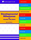 img - for Developmental Milestones of Young Children (Redleaf Quick Guides) book / textbook / text book