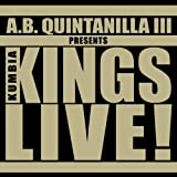 Presents Kumbia Kings Live