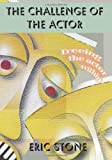 The Challenge of the Actor, Eric Stone, 1470065142
