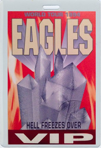 THE Eagles 1994 Hell Freezes Over Tour Laminated Backstage Pass VIP