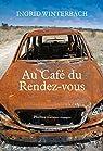 Au Café du Rendez-vous par Winterbach