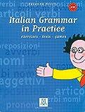 Italian Grammar in Practice Exercises - Tests - Games