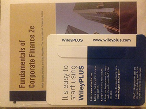 Fundamentals of Corporate Finance 2nd Edition for California with WileyPLUS Set