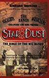 Star Dust, the Bible of the Big Bands, Richard Grudens, 0976387751